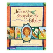 Jesus Storybook Bible (Pre-school and bottom end Primary)